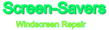 Screen Savers Windscreen Repair –